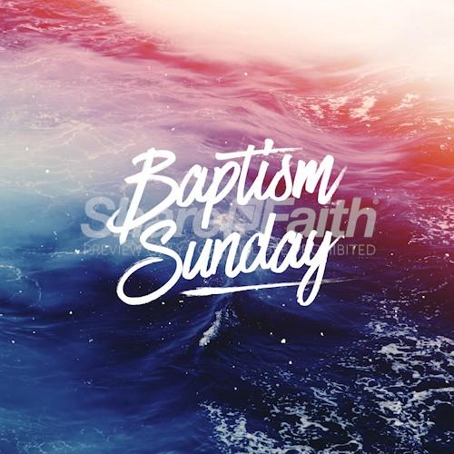 Baptism Sunday Social Media Graphic