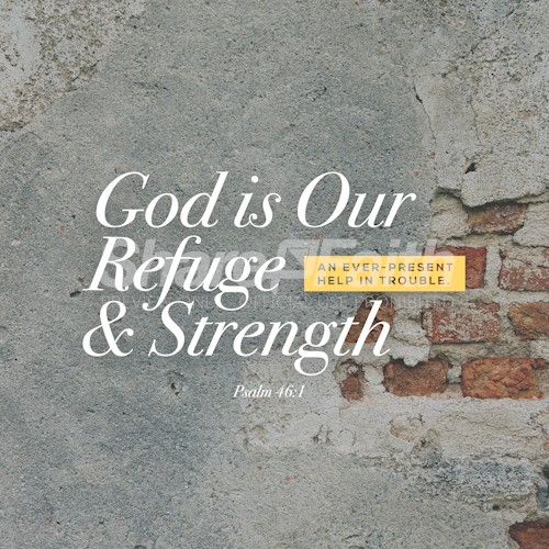 God Is Our Refuge And Strength Social Media Graphic