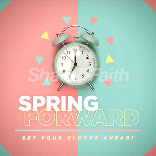Spring Forward Social Media Graphic