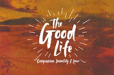 The Good Life Sermon Bumper Video
