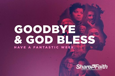 Black History Month Church Service Goodbye Video