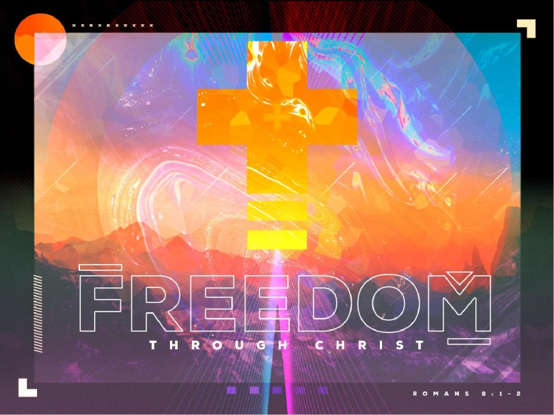 Freedom Through Christ Sermon PowerPoint
