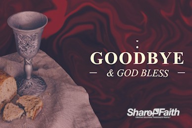 Communion Sunday Goodbye Motion Graphic
