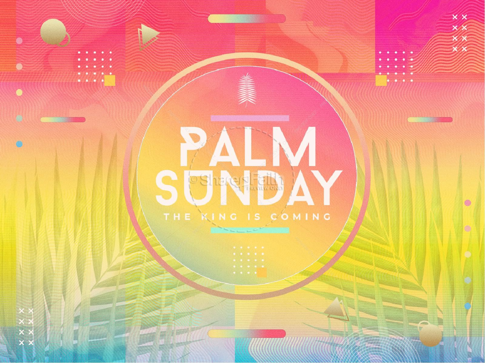 Palm Sunday The King Is Coming Sermon Graphic | slide 1