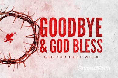 Crown of Thorns Good Friday Goodbye Video