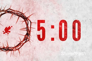 Crown of Thorns Good Friday Countdown Video