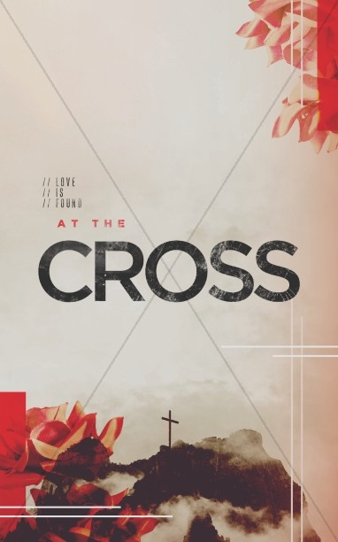 At The Cross Sermon Bulletin
