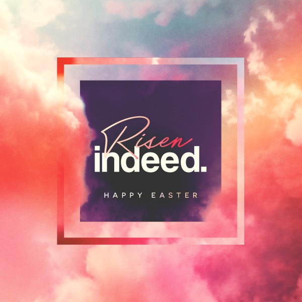 Risen Indeed Easter Service Social Graphic