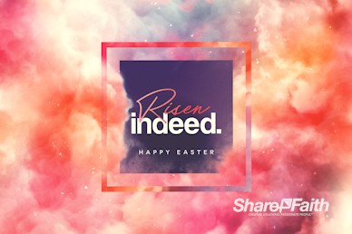 Risen Indeed Resurrection Sunday Service Video