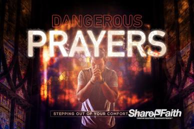 Dangerous Prayers Service Motion Graphic