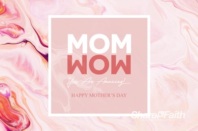Mom Wow Mother's Day Service Motion Graphic