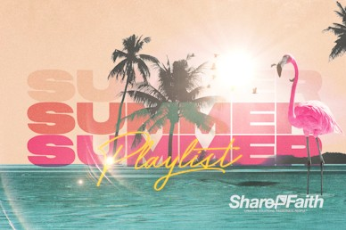 Summer Playlist Church Motion Graphic