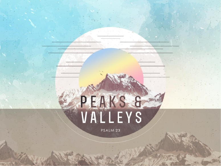 Peaks & Valleys Church Sermon Graphic