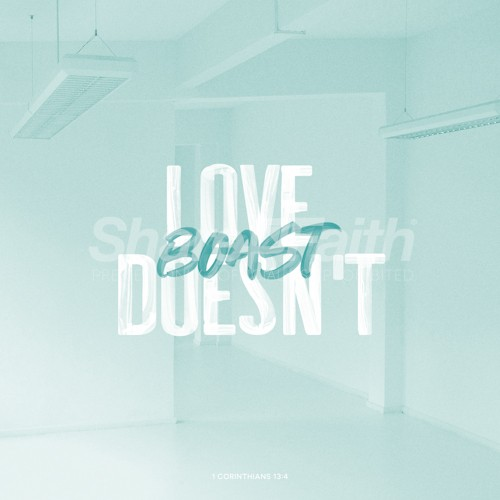 Love Doesn't Boast Social Media Graphic
