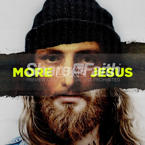 More Like Jesus Social Media Graphic