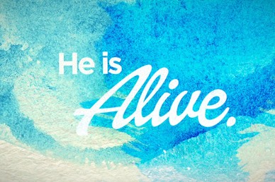 He Is Alive Easter Sermon Video