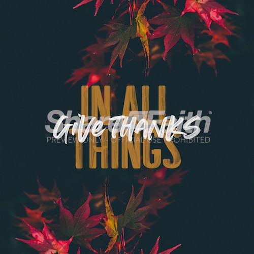 Give Thanks In All Things Social Media Graphic