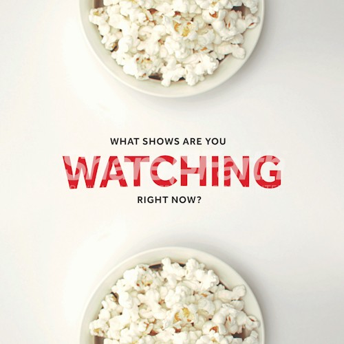 What Are You Watching Social Media Graphic