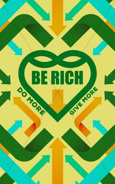 Be Rich Church Sermon Bulletin