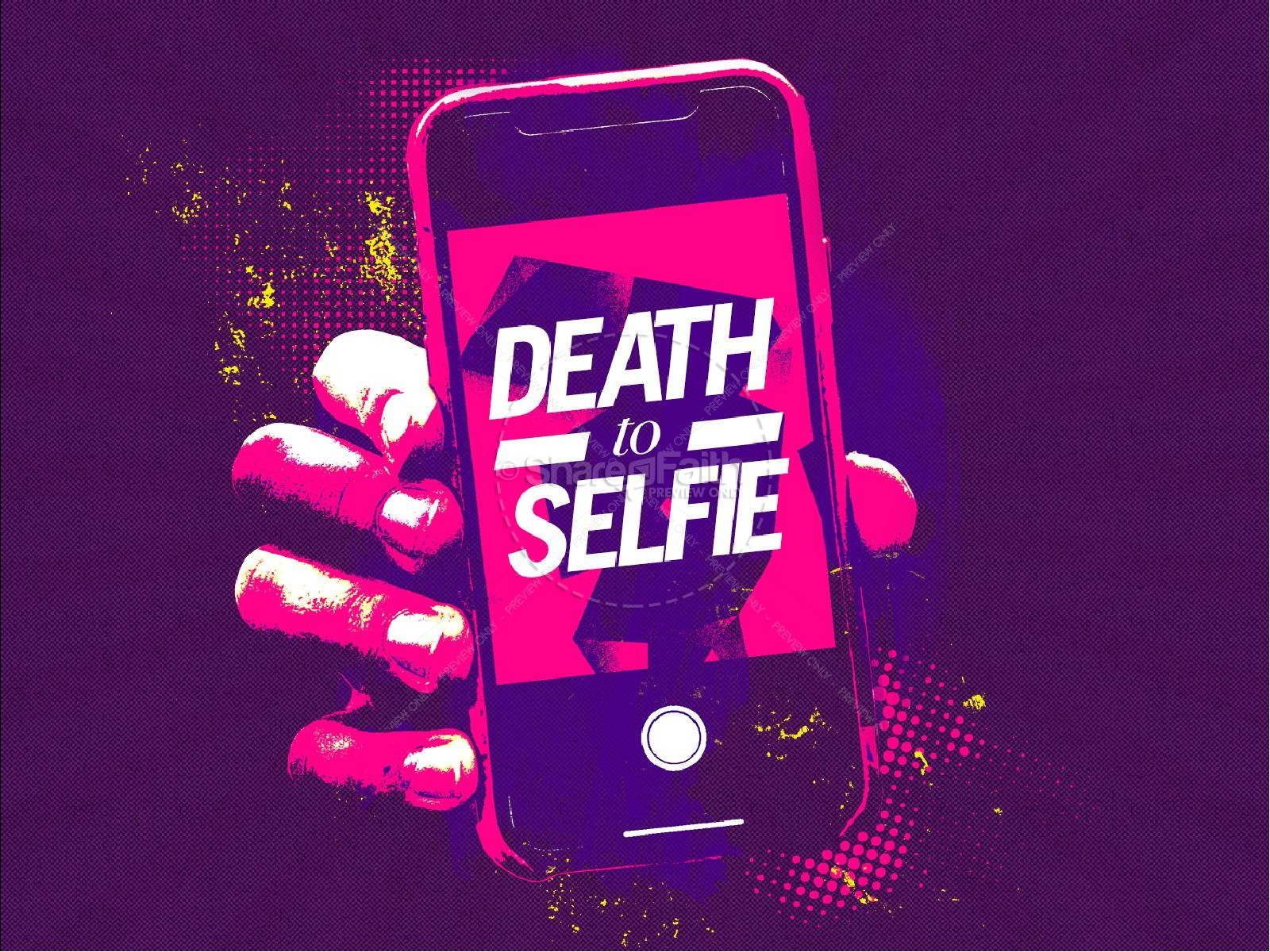 Death to Selfie Church Sermon Powerpoint