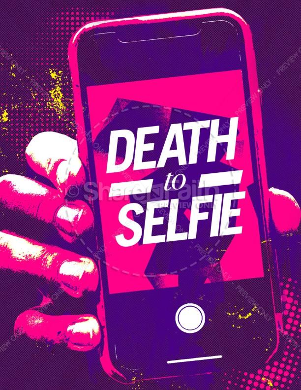 Death to Selfie Church Sermon Flyer