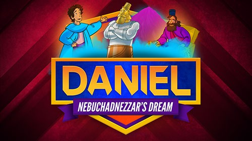 Daniel 2 Nebuchadnezzar's Dream Bible Video for Kids