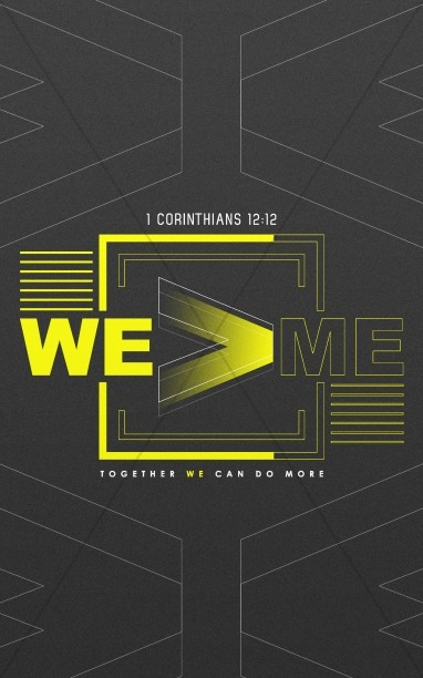 We > Me Church Sermon Bulletin