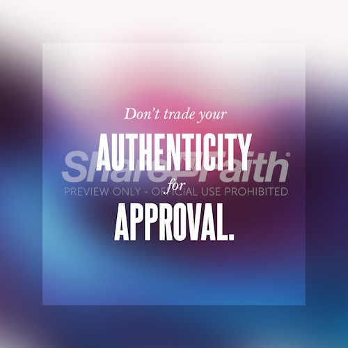 Authenticity Over Approval Square Centered Social Media Graphic