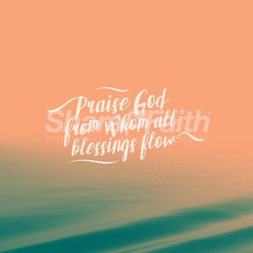 Praise God Blessings Water Social Media Graphic