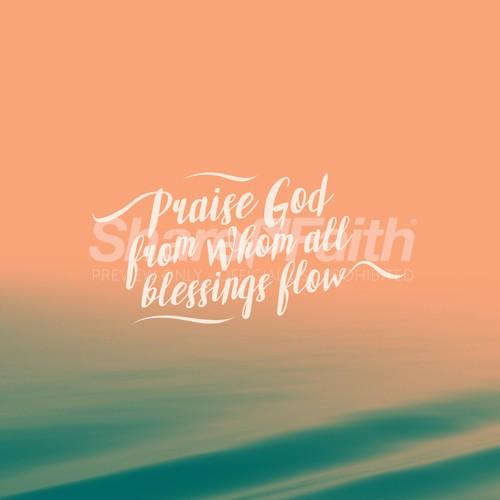 Praise God Blessings Water Social Media Graphic