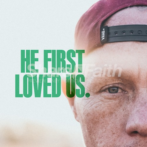 He First Loved Us Man Social Media Graphic