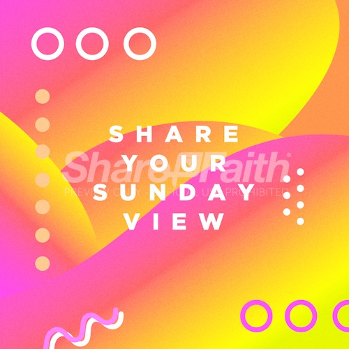 Share Your Sunday View Bright Colors Social Media Graphic