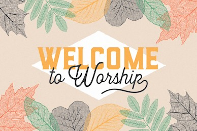 Welcome to Worship Autumn Leaves Motion Graphic
