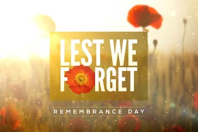 Lest We Forget Remembrance Day Motion Graphic
