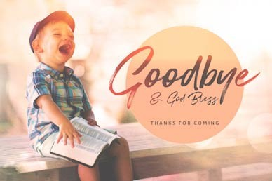 Faith Like A Child Goodbye Motion Graphic