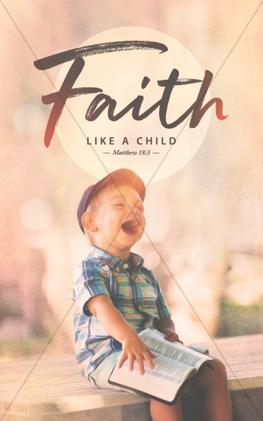 Faith Like A Child Bifold Bulletin