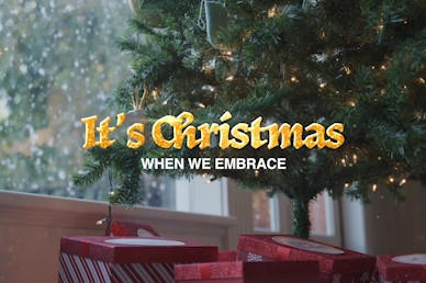 It's Christmas Embrace Church Video