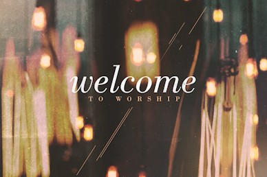 Worship Welcome Motion Graphic