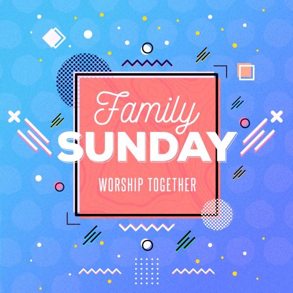 Family Sunday Social Media Graphic