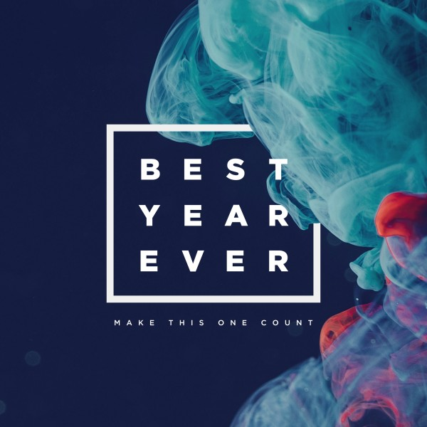 Best Year Ever Social Media Graphic