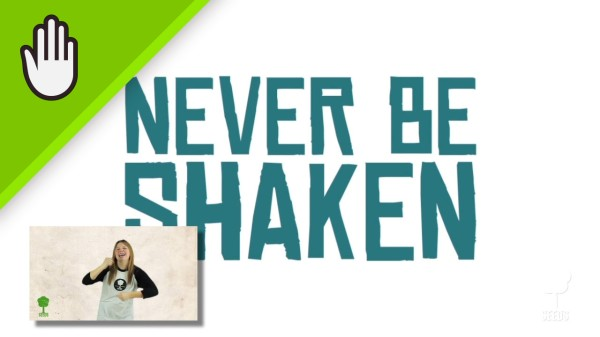 Never Be Shaken Worship Video for Kids Hand Motions