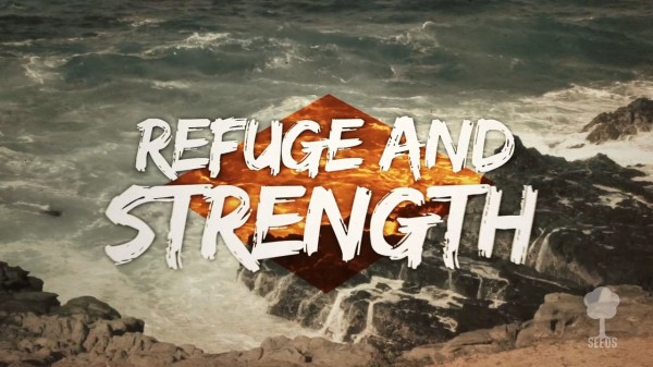 Refuge and Strength Worship Video for Kids