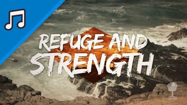 Refuge and Strength Worship Video for Kids Instrumental