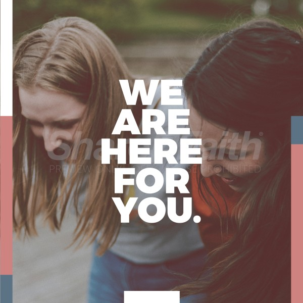 We Are Here For You Social Media Graphic