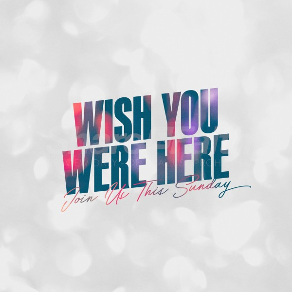 Wish You Were Here Social Media Graphic