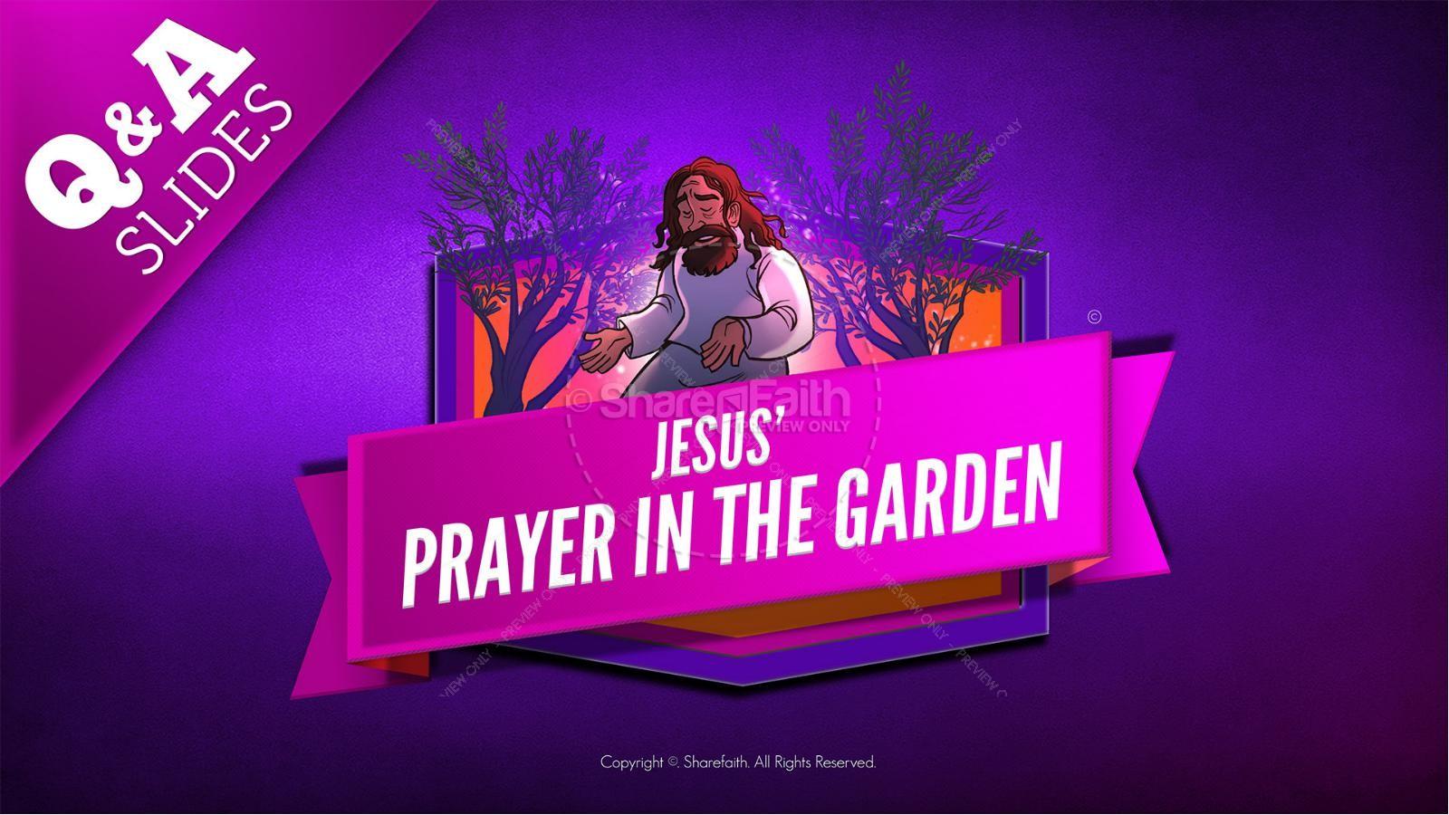 Matthew 26 Prayer in the Garden Kids Bible Story | slide 9