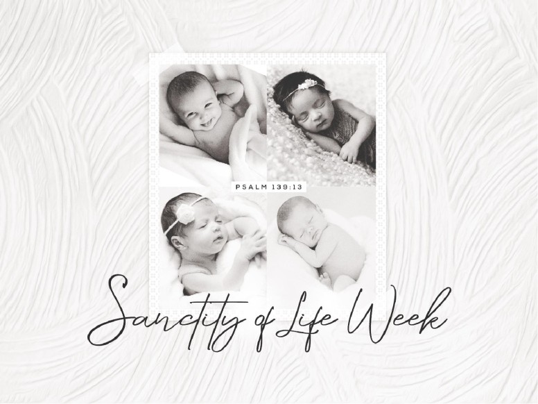 Sanctity of Life Church Powerpoint