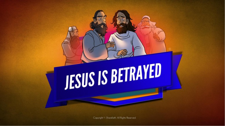 Matthew 26 Jesus is Betrayed Kids Bible Story