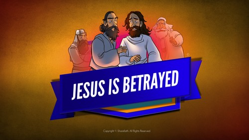 Matthew 26 Jesus is Betrayed Bible Video for Kids