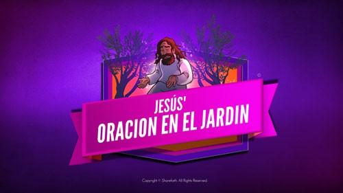 Mateo 26 Oración en el jardín Video bíblico para niños